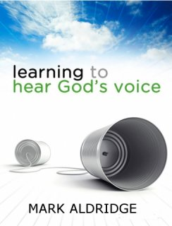 Learning to hear God's voice with Mark Aldridge, New Wine