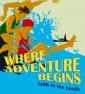 """Where Adventure Begins"" thumbnail"